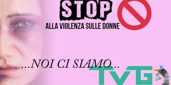 """TVGNEWS/Giornata contro la violenza sulla Donna: """"per non dimenticare"""""""