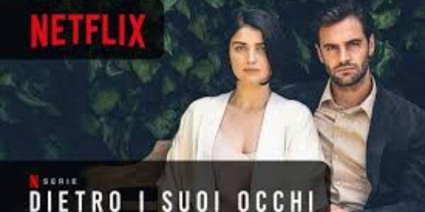 Spettacolo/ La serie di TVGNEWS: Dietro i suoi occhi (Netflix)