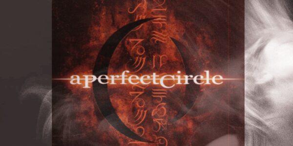 """Spettacolo/Musica: """"Spingimi nel tuo cerchio perfetto"""" della band A Perfect Circle"""