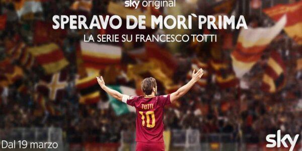 """Spettacolo/Serie Tv: su Sky """"Speravo da morì prima"""" la vita di Francesco Totti"""