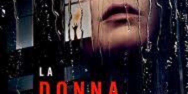 """Spettacolo/Cinema (Netflix):  """"La donna alla finestra'': la vostra mente attrae ciò che cercate"""